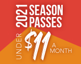 ALL-NEW 2021 Season Passes